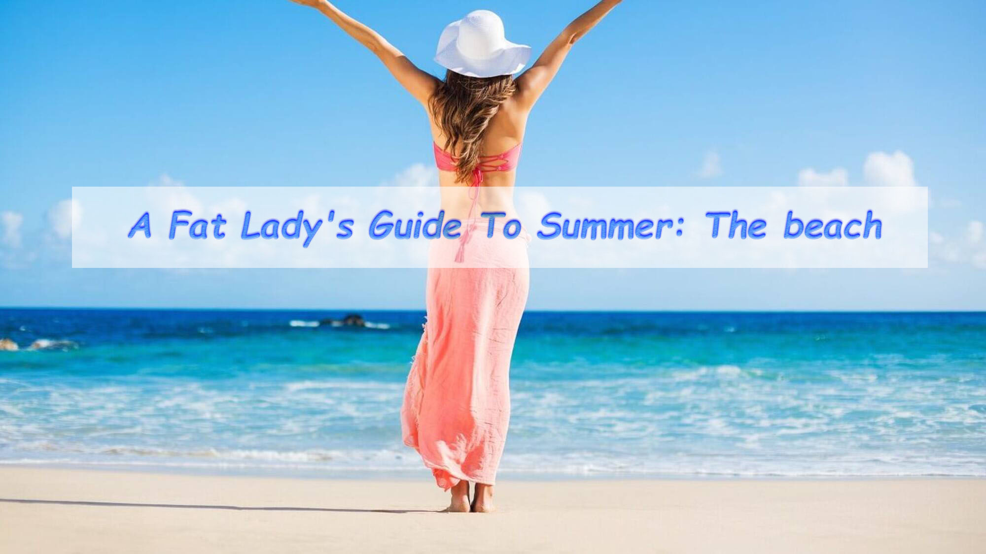 What Should A Chubby Lady Wear To The Beach?