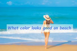 What color looks good on beach